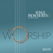 Songs from Heaven 2 Worship
