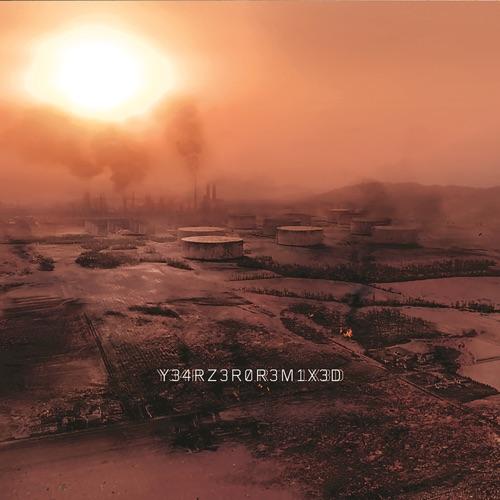 Nine Inch Nails - Y34RZ3R0R3MIX3D