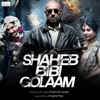 Shaheb Bibi Golaam Original Motion Picture Soundtrack EP