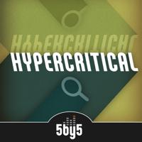 Hypercritical podcast
