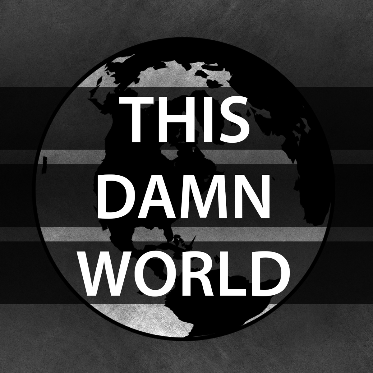 Best episodes of This Damn World   Podyssey Podcasts