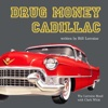 Drug Money Cadillac (feat. Clark Whitt) - Single - The Lorraine Band