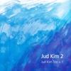 Jud Kim Trio+1 - Jud Kim