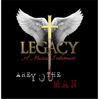 Are You the Man - Single - Legacy, A Musical Indictment album