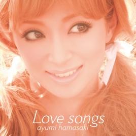 浜崎あゆみの「Love songs」をAp...