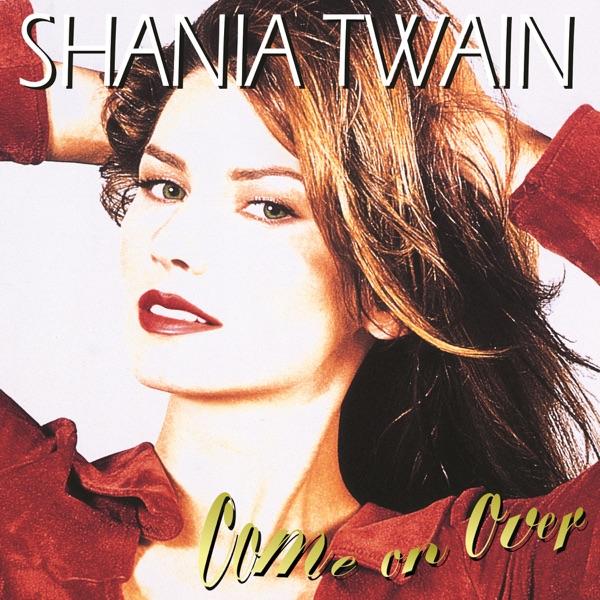 Shania Twain - Man I Feel Like A Woman