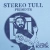 Stereo Tull Presents - Kiosk