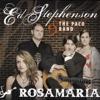 Rosamaria - Ed Stephenson & The Paco Band