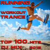 Running Workout Trance Top 100 Hits DJ Mix 2015