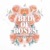 Bed of Roses (feat. Stanaj) - Single