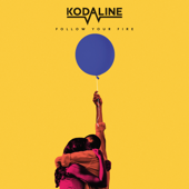 Follow Your Fire-Kodaline