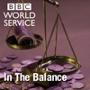 In the Balance (BBC World Service)