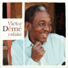 Yafaké - Victor Démé