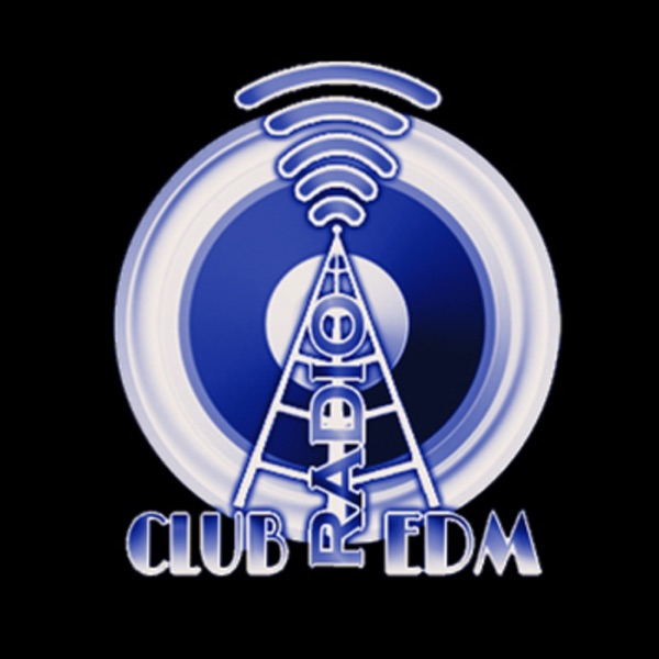 Club Radio EDM Podcast