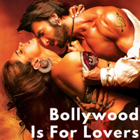 Bollywood Is For Lovers podcast