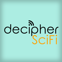 Podcast cover art for Decipher SciFi : the show about how and why