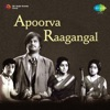 Apoorva Raagangal (Original Motion Picture Soundtrack) - EP