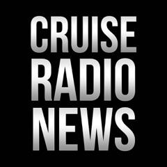 Cruise Radio News