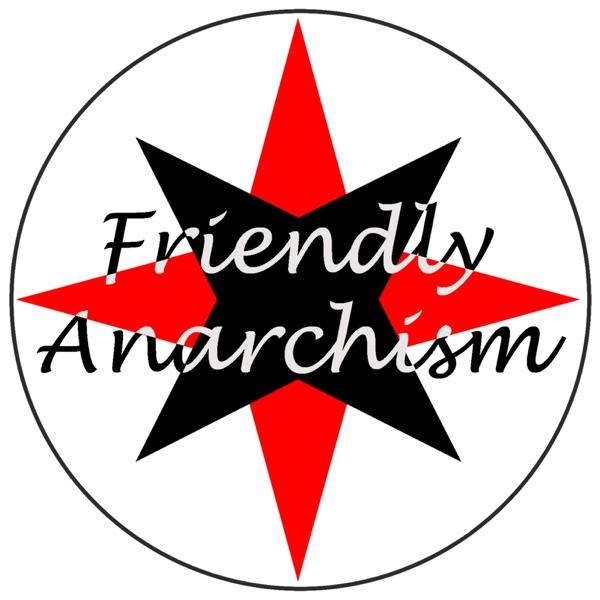 Friendly Anarchism