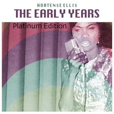 The Early Years (Platinum Edition) - Hortense Ellis