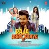 Raja Abroadiya Original Motion Picture Soundtrack EP