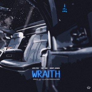 Wraith (feat. Fat Joe & Kent Jones) - Single Mp3 Download