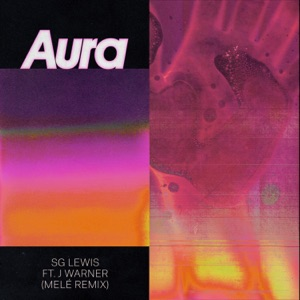 Aura (Melé Remix) [feat. J Warner] - Single Mp3 Download
