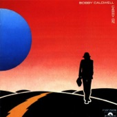 Bobby Caldwell - Carry On