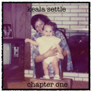 Chapter One - EP - Keala Settle - Keala Settle