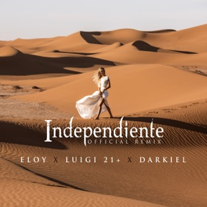 Independiente (Remix) [feat. Luigi 21 & Darkiel] - Single Mp3 Download