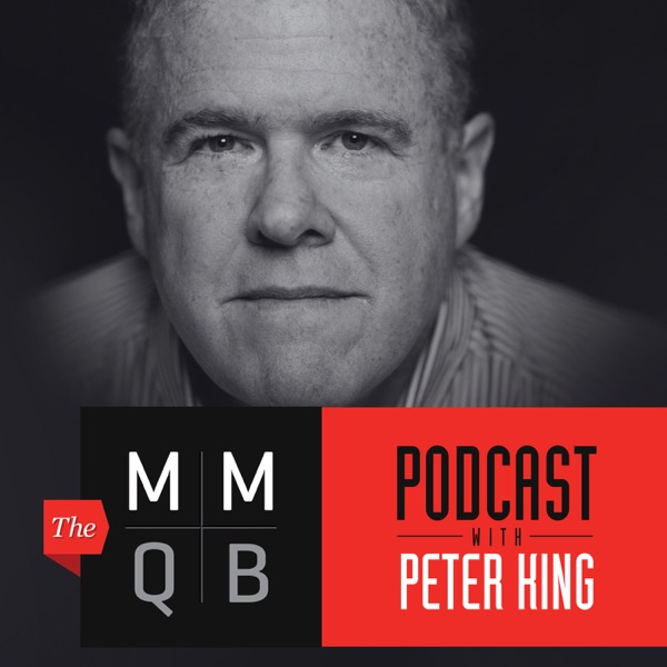 Peter King, The MMQB Podcast