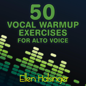 50 Vocal Warmups Exercises for Alto Voice