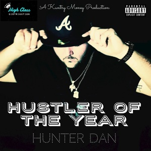 Hustler of the Year - Hunter Dan - Hunter Dan