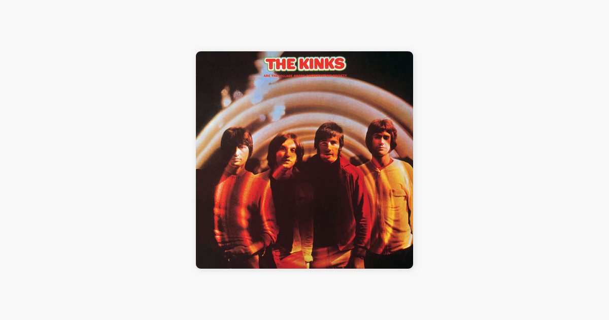The Kinks Are the Village Green Preservation Society by The Kinks on ...