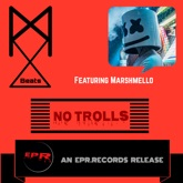 No Trolls (feat. Marshmello) - Single
