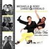 Dolce Vita (Das süsse Leben) - Single - Michaela Christ & Roby Vandalo