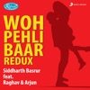 Woh Pehli Baar Redux Single