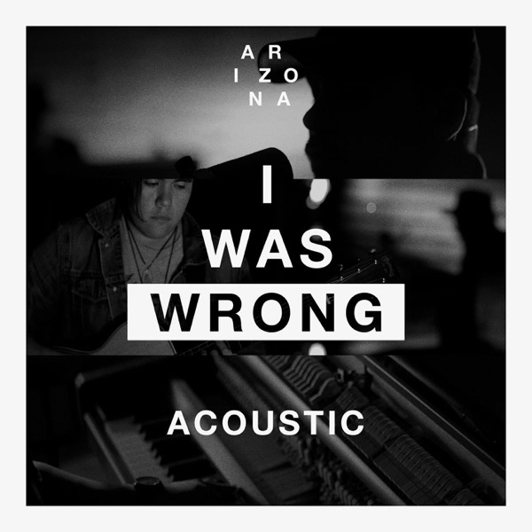 I Was Wrong (Acoustic) - Single