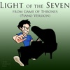 "Light of the Seven (from ""Game of Thrones"") [Piano Version] - Single - The Piano Kid"