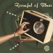 Roomful Of Blues - Turn It On! Turn It Up!