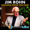 Lessons from the Past - Jim Rohn & Roy Smoothe