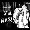 Still Nasty - Nasty Nick