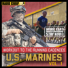 Workout to the Running Cadences U.S. Marines, Vol. 1 - U.S. Marines