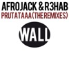 Prutataaa (The Remixes) - Single, Afrojack & R3HAB