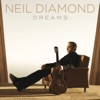 Dreams, Neil Diamond