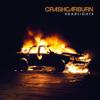 CrashCarBurn - Headlights