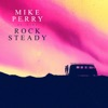 Rocksteady (feat. DIMA) - Single, Mike Perry