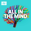 All In The Mind - ABC RN