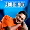 Abujh Mon - EP - Anindita Gangopadhyay