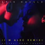 Natural Born Lovers (I M Alec Remix) - Single